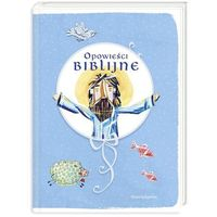 Opowieści biblijne - Jeśli zamówisz do 14:00, wyślemy tego samego dnia. Darmowa dostawa, już od 99,99 zł