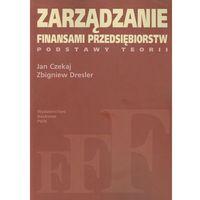 Zarządzanie finansami przedsiębiorstw Podstawy teorii, Wydawnictwo Naukowe PWN