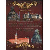 ŚLADAMI KRÓLÓW I KSIĄŻĄT POLSKICH TW, rok wydania (2013)