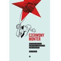 Czerwony monter mieczysław berman grafik który zaprojektował polski komunizm (9788365271556)