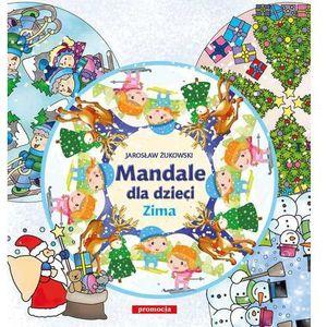 Mandale dla dzieci Zima - Wysyłka od 3,99 - porównuj ceny z wysyłką, Jarosław Żukowski