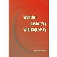 Wybitni historycy wielkopolscy, Wydawnictwo Poznańskie