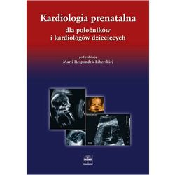 Kardiologia prenatalna dla położników i kardiologów dziecięcych, książka w oprawie twardej