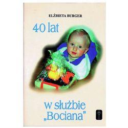 40 lat w służbie (ISBN 8386843896)