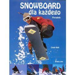 Snowboard dla każdego. Poradnik, książka z kategorii Książki sportowe