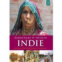Zakochani w świecie Indie - Wysyłka od 3,99 - porównuj ceny z wysyłką, Helion Wydawnictwo