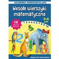 Wesołe wierszyki matematyczne. Akademia przedszkolaka - JOANNA PARUSZEWSKA, Joanna Paruszewska