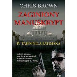 ZAGINIONY MANUSKRYPT IV TAJEMNICA FATIMSKA