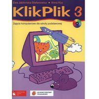 Klik-Plik 3 Zajęcia Komputerowe Dla Szkoły Podstawowej + Cd (opr. miękka)