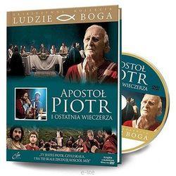 APOSTOŁ PIOTR I OSTATNIA WIECZERZA - Film DVD z serii: Ludzie Boga