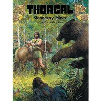 Egmont Thorgal - tom 18 - słoneczny miecz (9788323724575)