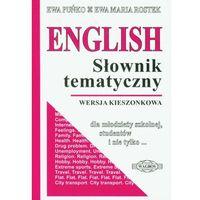 English Słownik tematyczny Wersja kieszonkowa - Puńko Ewa, Rostek Ewa Maria, książka z kategorii Encyklope
