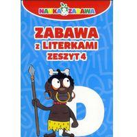 NAUKA I ZABAWA ZABAWA Z LITERKAMI CZ.4-DAMIDOS, oprawa broszurowa