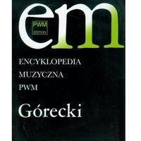 Encyklopedia muzyczna PWM Górecki (9788322409299)