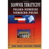 Słownik tematyczny polsko-niemiecki, niemiecko-polski (524 str.)