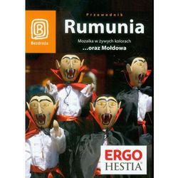 Rumunia. Mozaika W Żywych Kolorach...Oraz Mołdowa. Wydanie 4, pozycja wydana w roku: 2011