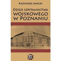 Dzieje szpitalnictwa wojskowego w Poznaniu - Dostawa 0 zł, Napoleon V