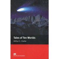 Tales of Ten Worlds Macmillan Readers Elementary
