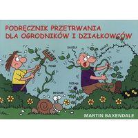 Podręcznik przetrwania dla ogrodników..., pozycja wydawnicza