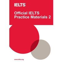Official IELTS Practice Materials 2 + DVD & Sample Answers (2010)