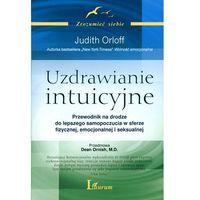 Uzdrawianie intuicyjne, JUDITH ORLOFF