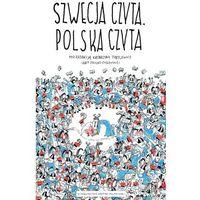 Szwecja czyta. Polska czyta - Wysyłka od 3,99 - porównuj ceny z wysyłką