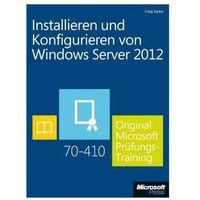 Installieren und Konfigurieren von Windows Server 2012 (Buch + E-Book) Zacker, Craig (9783866450400)