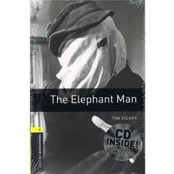 OXFORD BOOKWORMS LIBRARY New Edition 1 THE ELEPHANT MAN with AUDIO CD PACK, pozycja z kategorii Literatura obc