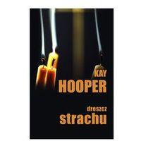 Dreszcz strachu - Kay Hooper (2010)