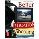 Better Location Shooting, oprawa miękka