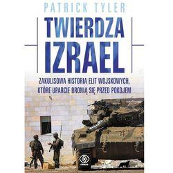 Twierdza Izrael. Zakulisowa historia elit wojskowych, które uparcie bronią się przed pokojem (kategoria: Hi