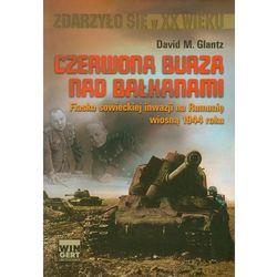 Czerwona burza nad Bałkanami 1944