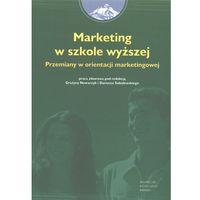 Marketing w szkole wyższej Przemiany w orientacji marketingowej, WSB-Wyższa Szkoła Bankowa