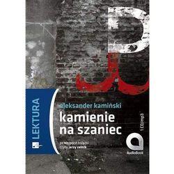 Kamienie na Szaniec - Aleksander Kamiński (33 str.)
