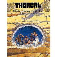 Thorgal - Tom 13 - Między Ziemią a Światłem