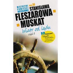 Mistrzyni pow. obyczajowej T.30 Wiatr od...cz.II, pozycja wydana w roku: 2013