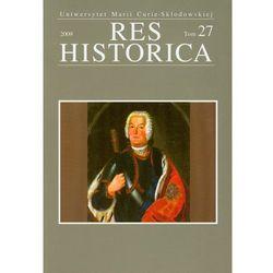 Res Historica tom 27 (praca zbiorowa)