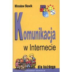 Komunikacja w internecie dla każdego (kategoria: Pamiętniki, dzienniki i listy)