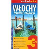Explore!guide Włochy Pn i Środkowe 3w1 Wyd.II, praca zbiorowa