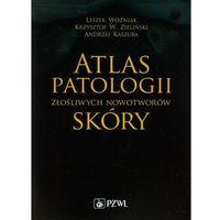 Atlas patologii złośliwych nowotworów skóry (9788320047257)