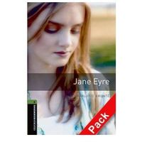 OXFORD BOOKWORMS LIBRARY New Edition 6 JANE EYRE with AUDIO CD PACK (ISBN 9780194793476)