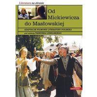 Od Mickiewicza do Masłowskiej - Wysyłka od 3,99 - porównuj ceny z wysyłką