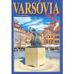 Warszawa i okolice wersja portugalska - 466 fotografii. Varsóvia e seus arredores - 466 fotografias [Rafał J