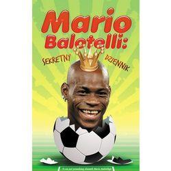 Mario Balotelli. Sekretny dziennik (ISBN 9788375109719)