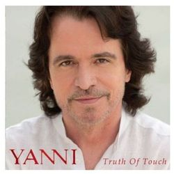 Truth Of Touch [Deluxe] - Yanni