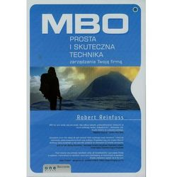 MBO - prosta i skuteczna technika zarzadzania Twoja firmą - Robert Reinfuss, książka z kategorii Biznes, ek