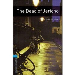 OXFORD BOOKWORMS LIBRARY New Edition 5 THE DEAD OF JERICHO, książka z kategorii Literatura obcojęzyczna