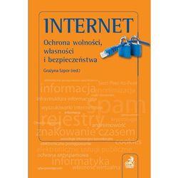 Internet. Ochrona wolności, własności i bezpieczeństwo, pozycja wydawnicza