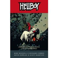 Hellboy Piekielna Narzeczona I Inne Opowieści T.11