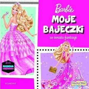 Barbie Moje bajeczki ze świata fantazji - Jeśli zamówisz do 14:00, wyślemy tego samego dnia. Darmowa dostawa, już od 99,99 zł., oprawa miękka